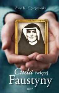 Cuda-swietej-Faustyny_Ewa-K-Czaczkowska,images_big,7,978-83-240-3131-3