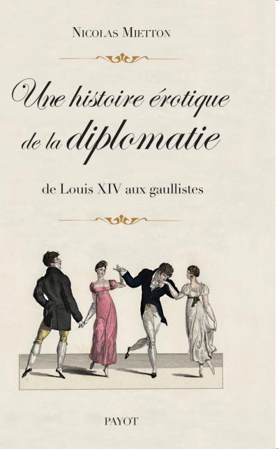 une-histoire-erotique-de-la-diplomatie